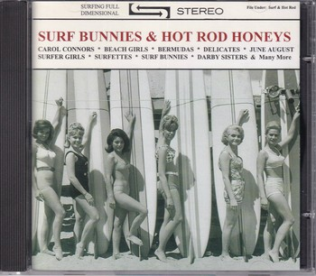 Surf Bunnies & Hot Rod Honeys