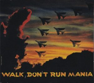 Walk Don't Run Mania